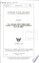 "Report on P.L. 109-288, the ""Child and Family Services Improvement Act of 2006"" /"