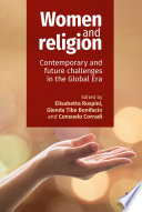Women and religion : contemporary and future challenges in the global era /
