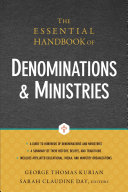 The essential handbook of denominations and ministries /