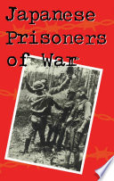 Japanese prisoners of war /