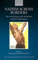Nazism across borders : the social policies of the Third Reich and their global appeal /