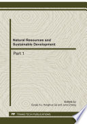 Natural resources and sustainable development : selected, peer reviewed papers from the 2011 International Conference on Energy, Environment and Sustainable Development (ICEESD) 2011), October 21-23, 2011, Shanghai, China /