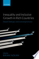 Inequality and inclusive growth in rich countries : shared challenges and contrasting fortunes /