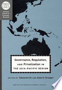 Governance, regulation, and privatization in the Asia-Pacific Region /