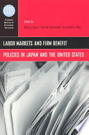 Labor markets and firm benefit policies in Japan and the United States /