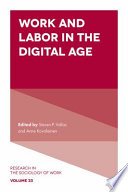 Work and labor in the digital age /