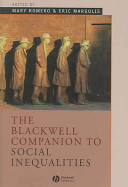 The Blackwell companion to social inequalities /