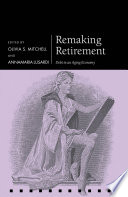 Remaking retirement : debt in an aging economy /