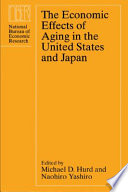 The economic effects of aging in the United States and Japan /