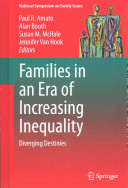 Families in an era of increasing inequality : diverging destinies /