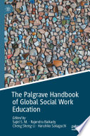 The Palgrave handbook of global social work education /