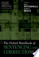 The Oxford handbook of sentencing and corrections /