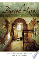 Buried lives : incarcerated in early America /