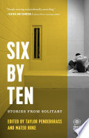 Six by ten : stories from solitary /
