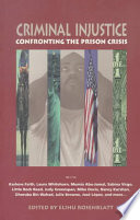 Criminal injustice : confronting the prison crisis /