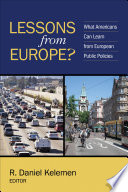 Lessons from Europe? : What Americans Can Learn from European Public Policies /
