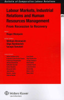 Labour markets, industrial relations and human resources management, from recession to recovery /