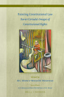 Painting constitutional law : Xavier Cortada's images of constitutional rights /