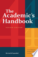The Academic's Handbook, Fourth Edition Revised and Expanded /