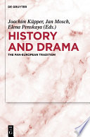 History and Drama : The Pan-European Tradition /
