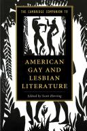 The Cambridge Companion to American Gay and Lesbian Literature /