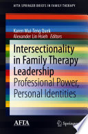 Intersectionality in family therapy leadership : professional power, personal identities /
