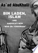 Bin Laden, Islam, and America's new 'war on terrorism' /
