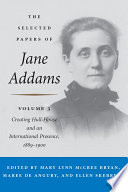 The selected papers of Jane Addams.
