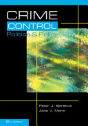 Crime control : politics & policy /