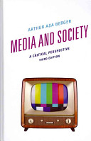 Media and society : a critical perspective /