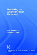 Rethinking the American prison movement /