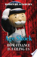 Age shock : how finance is failing us /