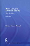 Race, law, and American society : 1607-present /