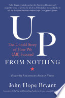 Up from nothing : the untold story of how we (all) succeed /