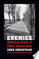 Enemies : World War II alien internment /