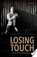 Losing touch : a man without his body /