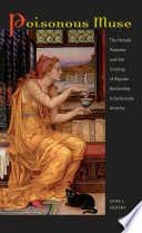 Poisonous muse : the female prisoner and the framing of popular authorship in Jacksonian America /