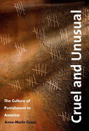 Cruel and unusual : the culture of punishment in America /
