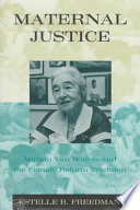 Maternal justice : Miriam Van Waters and the female reform tradition /