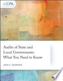 Audits of state and local governments : what you need to know /