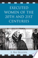 Executed women of the 20th and 21st centuries /