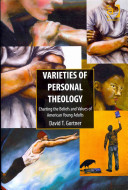 Varieties of personal theology : charting the beliefs and values of American young adults /