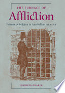 The furnace of affliction : prisons & religion in antebellum America /