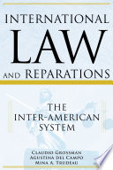 International law and reparations : the Inter-American system /
