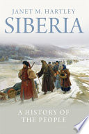 Siberia : a history of the people /