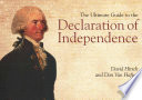 The ultimate guide to the Declaration of Independence /
