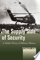 The supply side of security a market theory of military alliances.