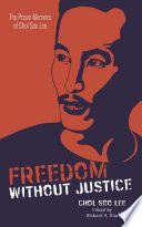 Freedom without Justice : The Prison Memoirs of Chol Soo Lee /