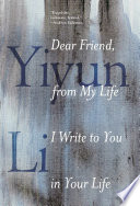 Dear friend, from my life I write to you in your life /