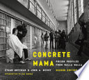 Concrete mama : prison profiles from Walla Walla /